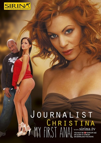 Journalist Christina - My first anal